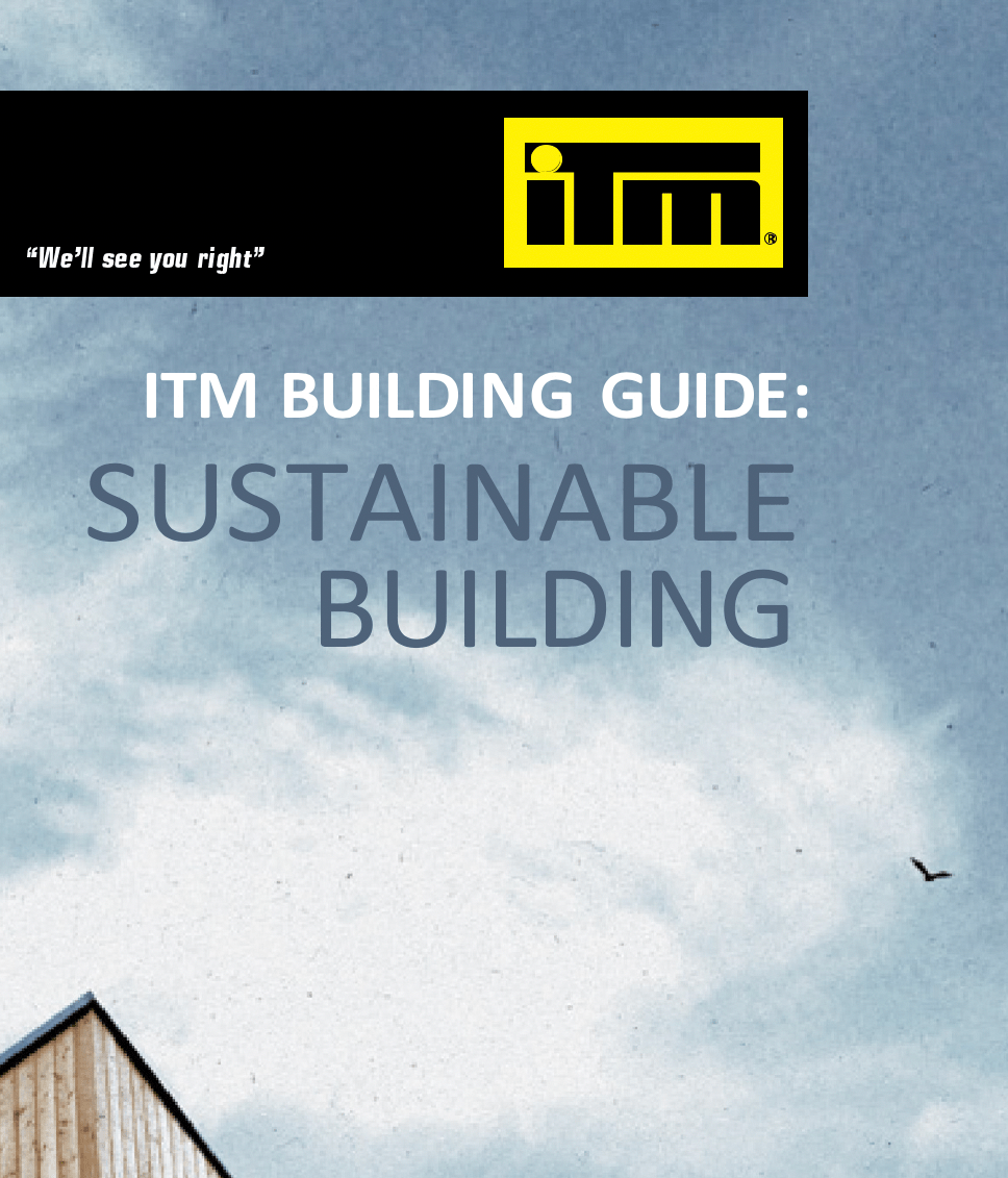Download the ITM Sustainable Building guide here